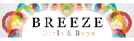 BREEZE GIRLS and BOYS